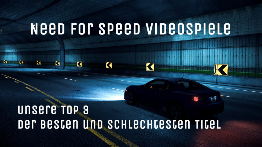 Need for Speed Videospiele Top 3